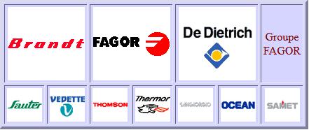 Brandt, Fagor, De-dietrich, Ocean, Vedette, thomson, Sauter, Samet, Sangiogio, Thermor